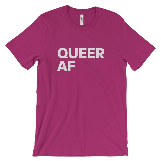 Queer AF Multi-Colour tshirt | Be Loud, Be Proud! Tell everyone who and what you are! | LGBTI Pride