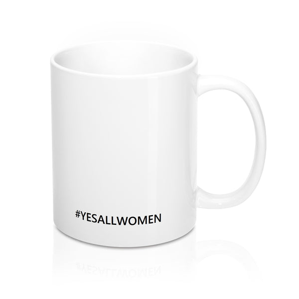 Yes, Woman Can Mug