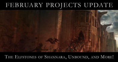 Projects Update: Elfstones, Unbound, and more!
