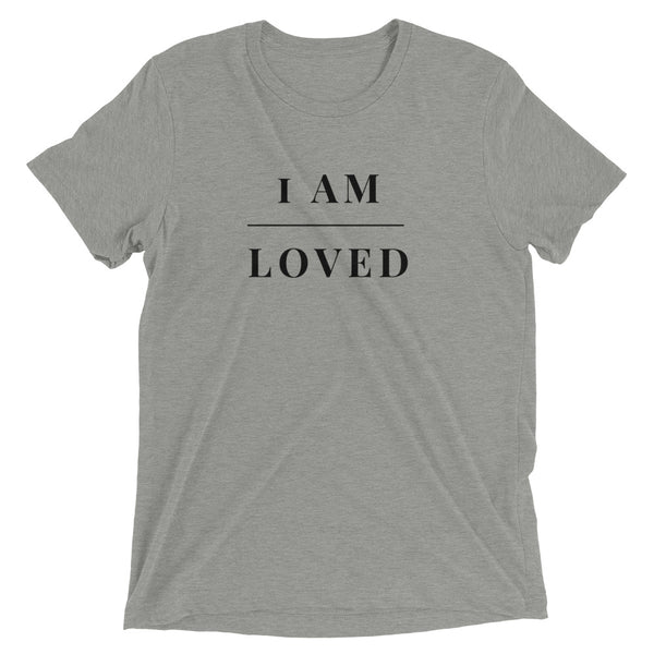 "Valentine's ""I Am Loved"" Short Sleeve T-Shirt"