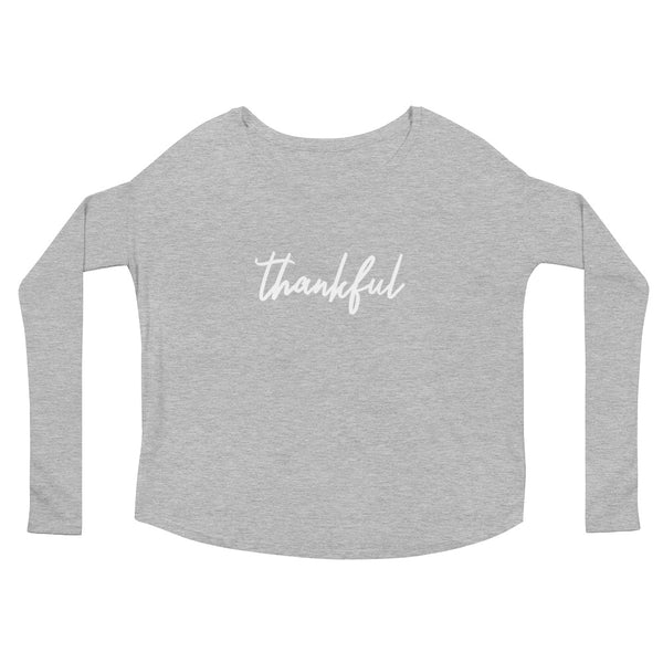 "Thanksgiving ""Thankful"" Ladies' Long Sleeve T-Shirt"
