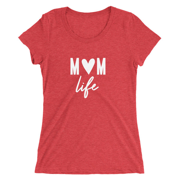 "Valentine's ""Mom Life"" Ladies' Short Sleeve T-Shirt"
