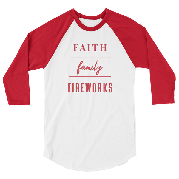 "4th of July ""Faith, Family, Fireworks"" Women's 3/4 Sleeve Raglan"