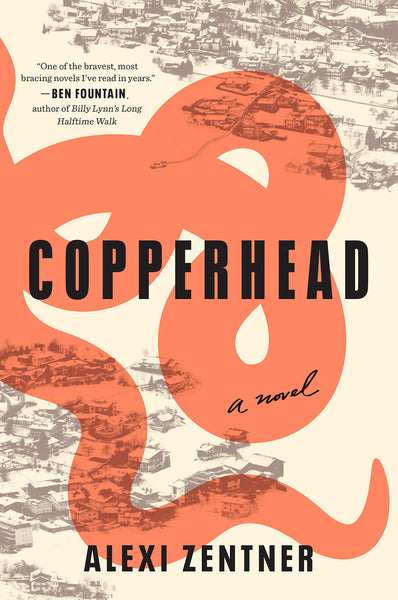 Copperhead: A Novel by Alexi Zentner