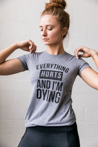 Everything Hurts Graphic Tee