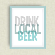 Drink Local Beer Art, Option of Real Gold Foil