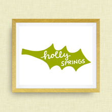 Holly Springs Art Print - Holly Springs NC, hand drawn, hand lettered, Option of Real Gold Foil