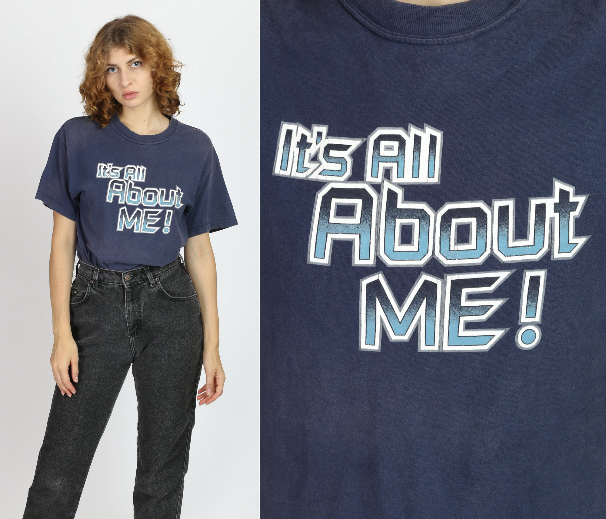 "90s ""It's All About Me!"" T Shirt - Medium"