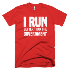 Dri-Fit I Run Better Than The Government