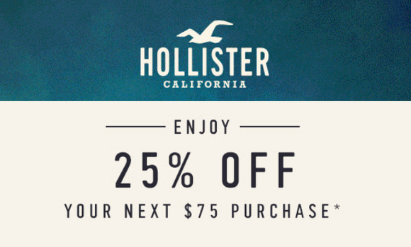 Hollister 25% off $75 Purchase—Email Delivery