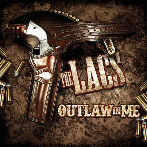 "The Lacs ""Outlaw In Me"""