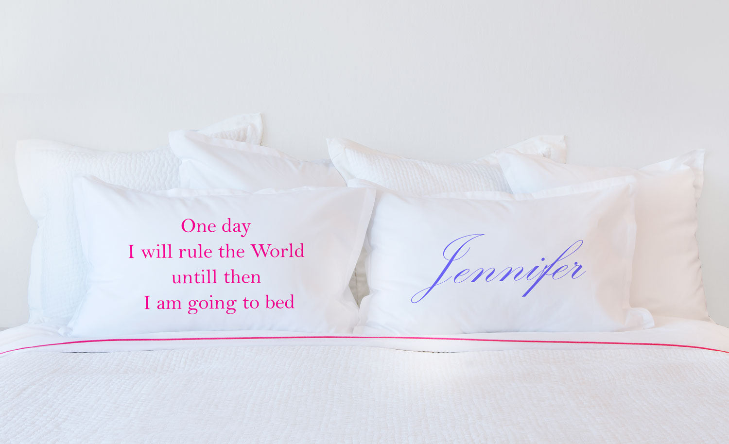 One Day I Will Rule The World, Until Then I Am Going To Bed - Inspirational Quotes Pillowcase Collection-Di Lewis