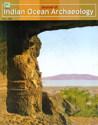 Journal of Indian Ocean Archaeology (Vol.2: 2005)