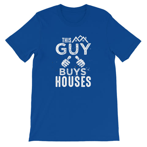 This Guy Buys Houses (Short-Sleeve Unisex T-Shirt)