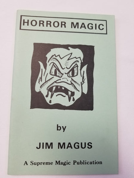 Horror Magic by Jim Magus. A Supreme Magic Publication