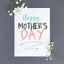 Load image into Gallery viewer, Happy Mother's Day