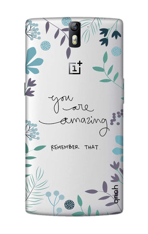 You're Amazing OnePlus One Cases & Covers Online