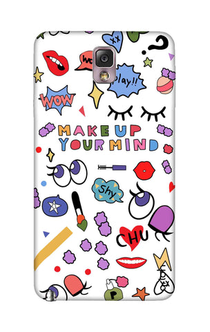 Makeup Your Mind Samsung Note 3 Cases & Covers Online