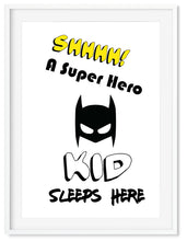 Wall Art - Shhhh A Super Hero Kid Sleeps Here-  Typography print - Framed / unframed art print (A-761)