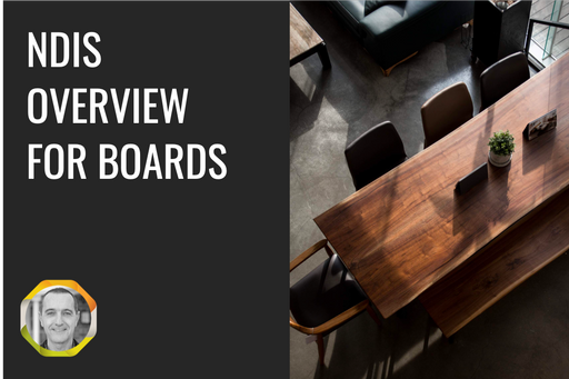 NDIS Overview for Boards