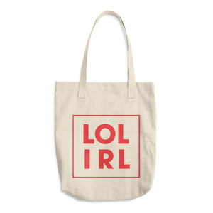 LOL IRL Tote Bag