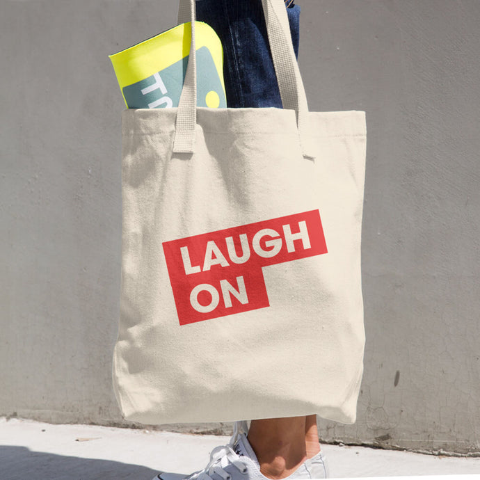 Laugh On Tote Bag