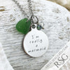 "Kelly Green ""I'm Really a Mermaid"" Sea Glass Necklace"