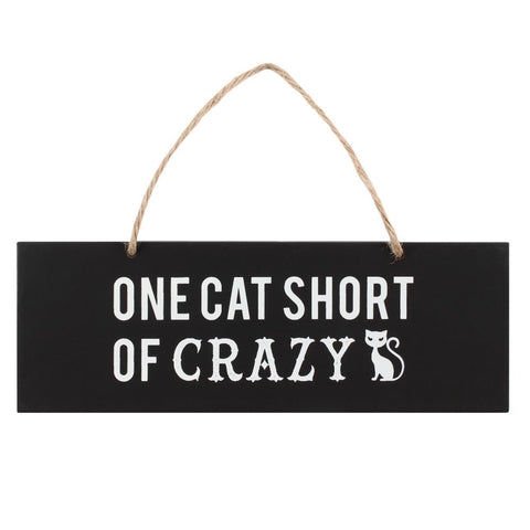 One Cat Short of Crazy Hanging Sign