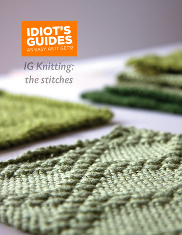 Idiot's Guide Knitting: The Stitch Galleries