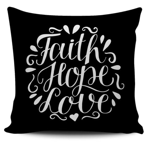 Faith Hope Love, Pillow Covers