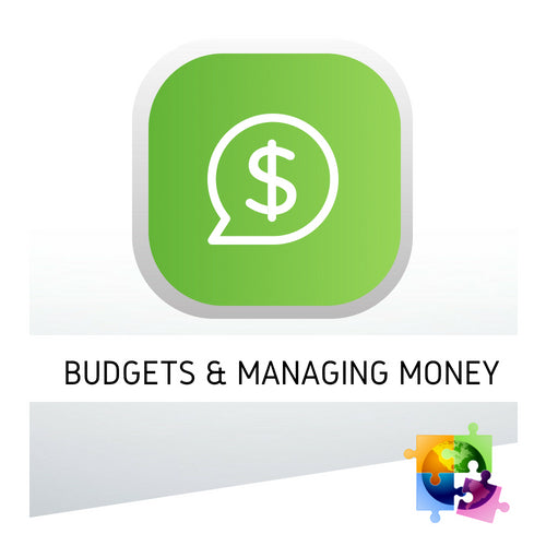 Budgets & Managing Money