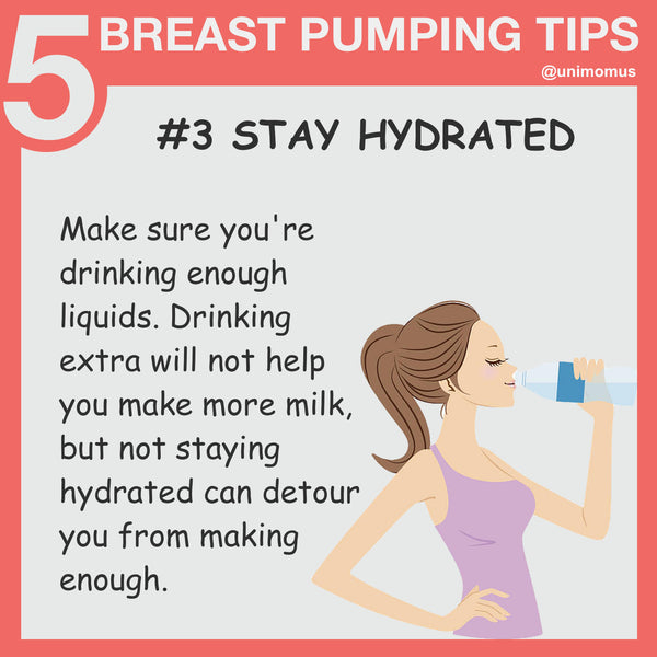 Breast Pumping Tips For Breastfeeding Moms - Stay Hydrated