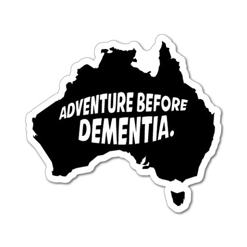Adventure Before Dementia Car Ute 4X4 4Wd Sticker