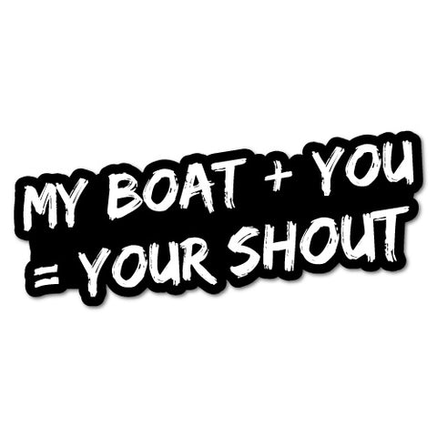 My Boat Plus You Sticker