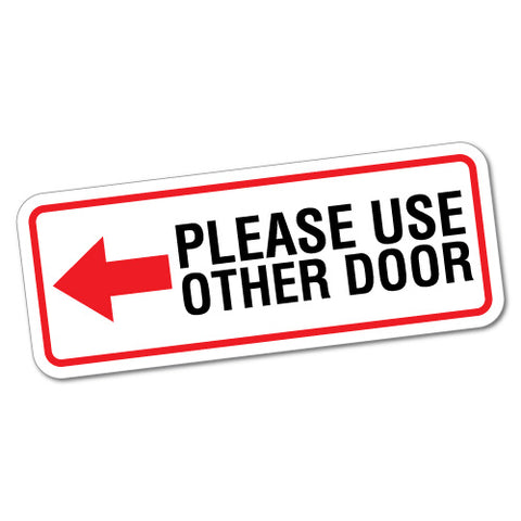 Please Use Other Door Left Sign Shops Sticker