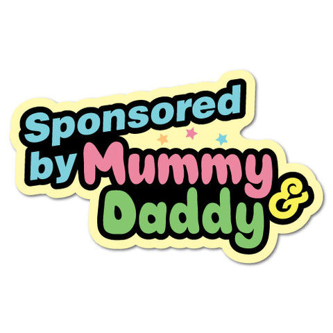 Sponsored By Mummy And Daddy Junior Ride On Kid Car Toy Sticker