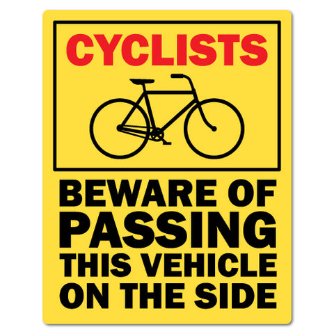 Cyclists Beware Of Passing This Vehicle Sticker Large