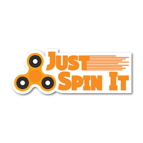 Just Spin It Sticker