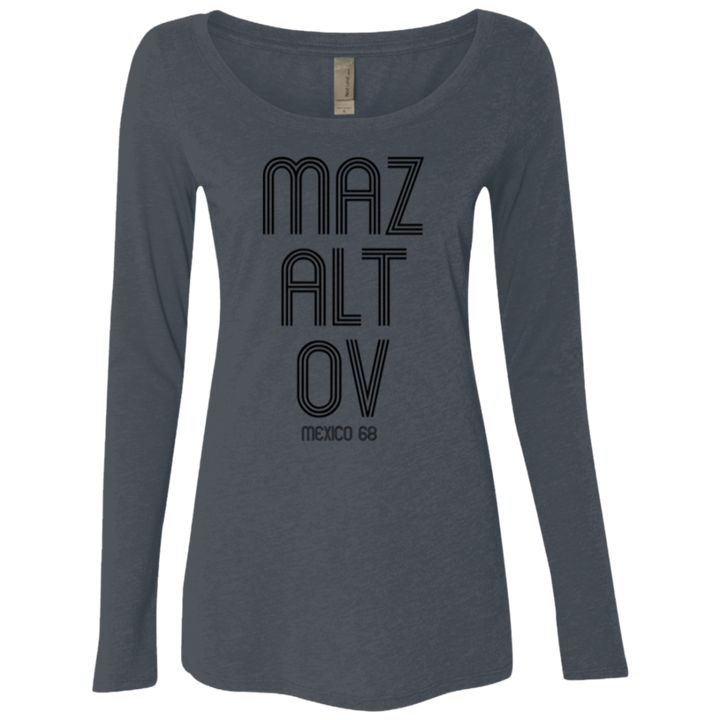 MAZALTOV MEXICO 68 - Next Level Ladies' Triblend LS Scoop