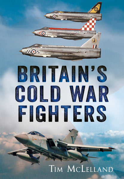 Britain's Cold War Fighters - available now from Fonthill Media