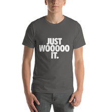 Just WOOOOO It T-Shirt