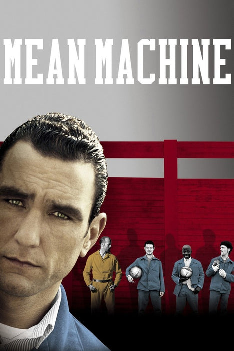 Mean Machine 2001