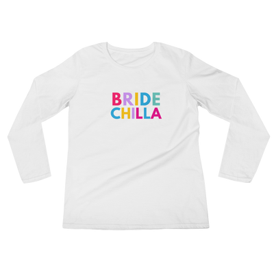Bridechilla Long sleeve T-shirt
