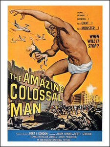 The Amazing Colossal Man Art Print Poster