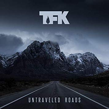 TFK - Untraveled Roads (*New-CD) 2017 TFK Music