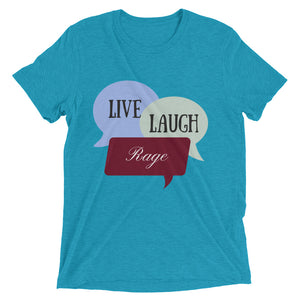 Ladies Live Laugh Rage Crew