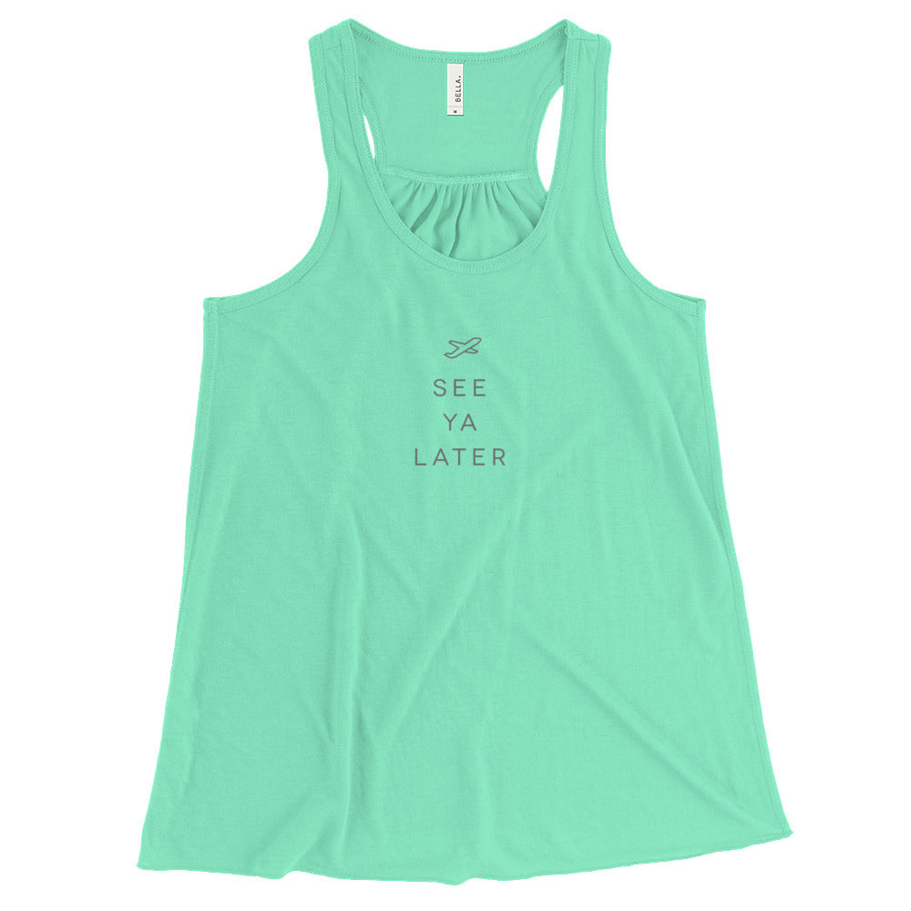 See Ya Later Women's Flowy Racerback Tank