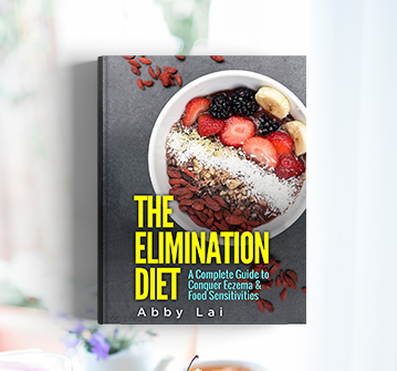 The Elimination Diet: A Complete Guide to Conquer Eczema & Food Sensitivities eBook