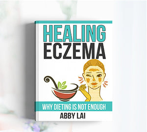 Healing Eczema: When Dieting Is Not Enough eBook