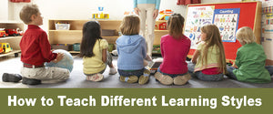 How to Teach Different Learning Styles